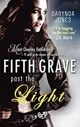 Fifth Grave Past the Light: Number 5 in series (Charley Davidson)