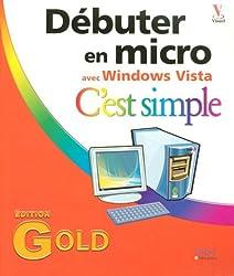 Débuter en micro avec Windows Vista : C'est simple