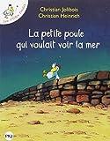Les P'tites Poules : La petite poule qui voulait voir la mer