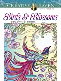 Creative Haven Birds and Blossoms Coloring Book (Creative Haven Coloring Books)