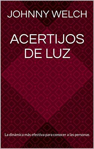 Dinamicos Juegos (Acertijos de luz: La dinámica más efectiva para conocer a las personas (Spanish Edition))