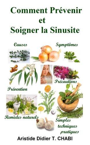 Comment Prévenir et Soigner la Sinusite par T. Aristide Didier Chabi