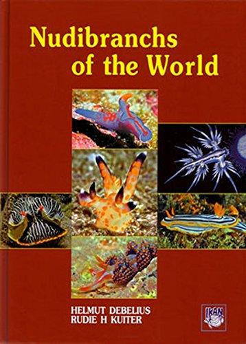 Nudibranchs of the World por Helmut Debelius