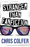 Stranger Than Fanfiction (English Edition)