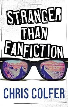 Stranger Than Fanfiction (English Edition)