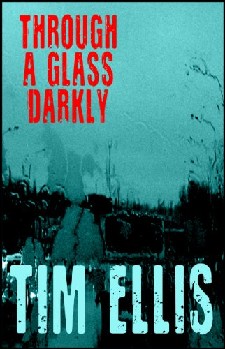 Through a glass darkly parish richards book 10 ebook tim ellis through a glass darkly parish richards book 10 by ellis fandeluxe Image collections