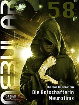 nebular-58-die-botschafterin-neurotims-episodenroman