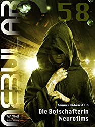 NEBULAR 58 - Die Botschafterin Neurotims: Episodenroman (German Edition)
