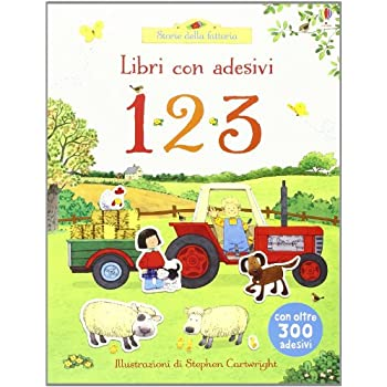 1 2 3. Con Adesivi. Ediz. Illustrata