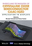 This book highlights the display applications of c-axis aligned crystalline indium–gallium–zinc oxide (CAAC-IGZO), a new class of oxide material that challenges the dominance of silicon in the field of thin film semiconductor devices. It is an enable...