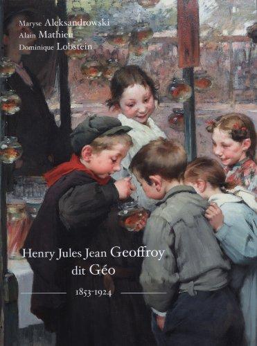 Henry Jules Jean Geoffroy dit Géo (1853-1924)