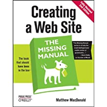 Creating a Web Site: The Missing Manual by Matthew MacDonald (2009-01-09)