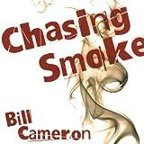 Chasing Smoke: A Skin Kadash Mystery