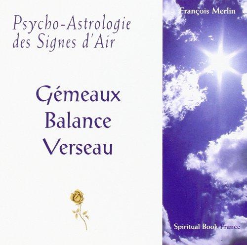 Psycho-Astrologie des Signes d'Air par François Merlin