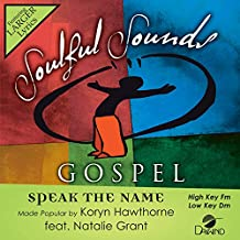 Speak The Name [Accompaniment/Performance Track]