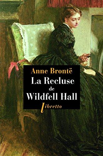 La Recluse de Wildfell Hall (Libretto) par Anne Bronte
