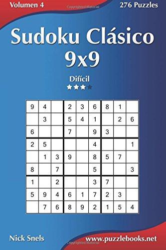 Sudoku Clásico 9x9 - Difícil - Volumen 4 - 276 Puzzles: Volume 4