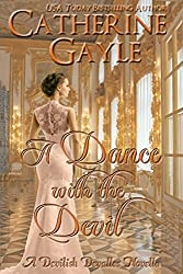 A Dance with the Devil (The Devilish Devalles Book 2) (English Edition)