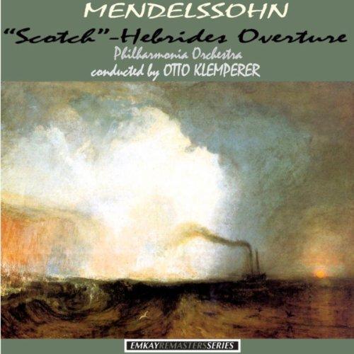 """Mendelssohn: Symphony No. 3 """"Scotch""""- Hebrides Overture (Remastered)"""
