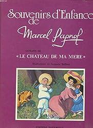 Souvenirs d'enfance de Marcel Pagnol, N°  1 : La Gloire de mon père