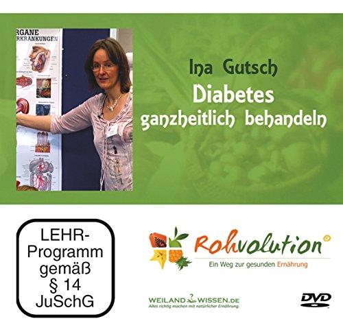 Diabetes ganzheitlich behandeln, Ina Gutsch, DVD