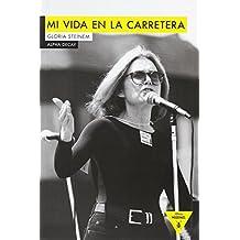 Mi Vida En La Carretera (Héroes Modernos)