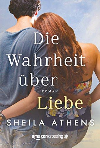 Buchseite und Rezensionen zu 'Die Wahrheit über Liebe' von Sheila Athens