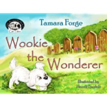 Wookie the Wonderer (Tojo and Nelly's Cat Tales Book 3)