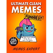 Memes: Ultimate XL Collection of Friendly, Clean and Funny Memes 2017 (Book 9) (Memes Expert) (English Edition)
