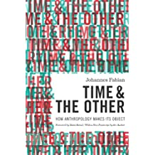 Time and the Other: How Anthropology Makes its Object