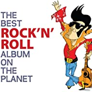The Best Rock N' Roll Album On The Planet