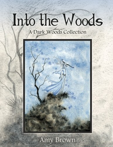 Into the Woods: A Dark Woods Collection