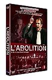 L' Abolition / réalisé par Paul Verhaeghe   Verhaeghe, Jean-Daniel. Metteur en scène ou réalisateur