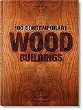 100 contemporary wood buildings. Ediz. multilingue