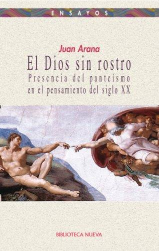 EL DIOS SIN ROSTRO (Ensayo) por Juan Arana