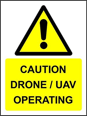 Caution Drone / UAV operating Safety sign - 1.2mm Rigid plastic 300mm x 200mm by KPCM Display