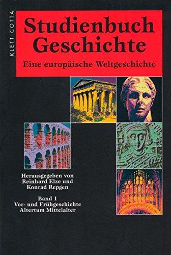 Studienbuch Geschichte. Eine europäische Weltgeschichte: Studienbuch Geschichte, 2 Bde., Sonderausgabe, Bd.1, Vorgeschichte und Frühgeschichte, Altertum, Mittelalter