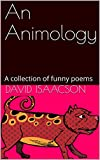 An Animology: A collection of funny poems (English Edition)