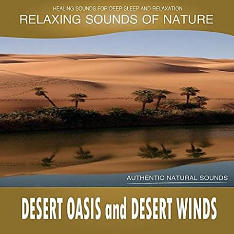 Desert Oasis and Desert Winds (Sounds of