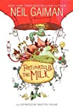 Fortunately, the Milk by Gaiman, Neil (2014) Paperback