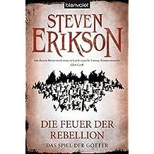 Das Spiel der Götter (10): Die Feuer der Rebellion