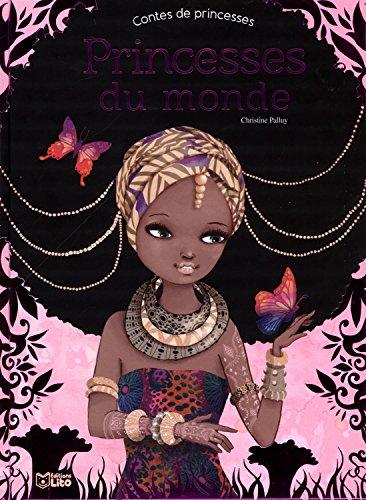 Contes de Princesses : Princesses du monde - Dès 5 ans