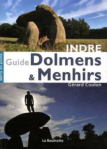 Guide des Dolmens & Menhirs de l'Indre