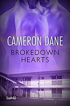 Brokedown Hearts (Foster Siblings Book 3) (English Edition) von [Dane, Cameron]