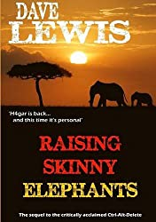 Raising Skinny Elephants