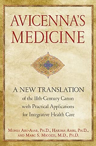 Avicenna's Medicine: A New Translation of the 11th-Century Canon with