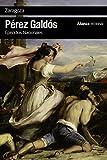 Zaragoza: Episodios Nacionales, 6 / Primera serie (El Libro De Bolsillo - Bibliotecas De Autor -...
