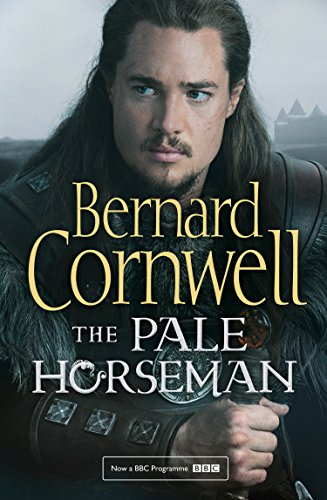 The Pale Horseman (The Last Kingdom Series, Book 2) (English Edition) por Bernard Cornwell