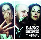 Dillinger Girl and Baby Face Nelson