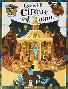vignette de 'Quand le cirque est venu (Wilfrid Lupano)'